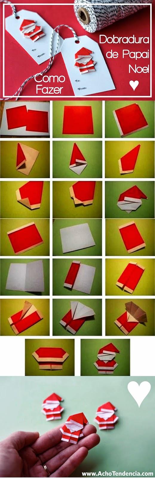 papai noel, origami, dobradura, como fazer, ideias, natal, diy