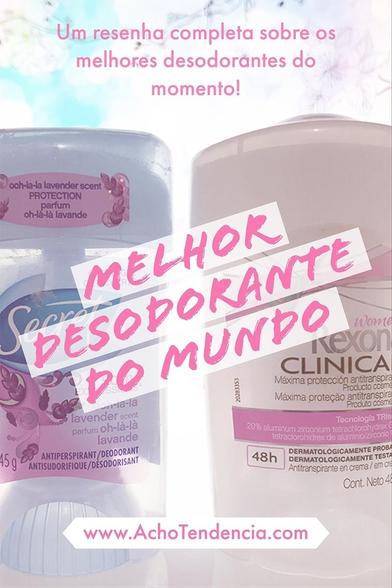 rexona clinical, desodorante, secret, americano, resenha, comparação